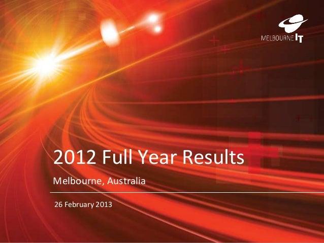 2012 Full Year ResultsMelbourne, Australia26 February 2013