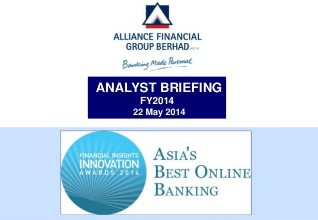 ANALYST BRIEFING FY2014 22 May 2014