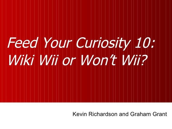 Feed Your Curiosity 10 Presentation