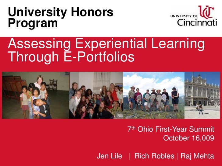 University Honors Program<br />Assessing Experiential Learning Through E-Portfolios<br />7th Ohio First-Year Summit<br />O...