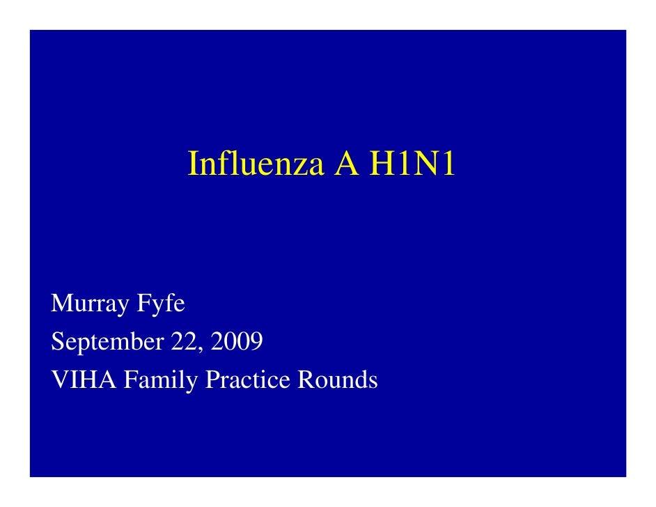 Fyfe2 H1n1 Presentation Sept 22 09 For Posting