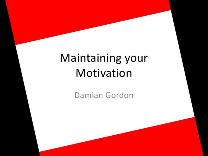 Tips for Students to Maintain their Motivation