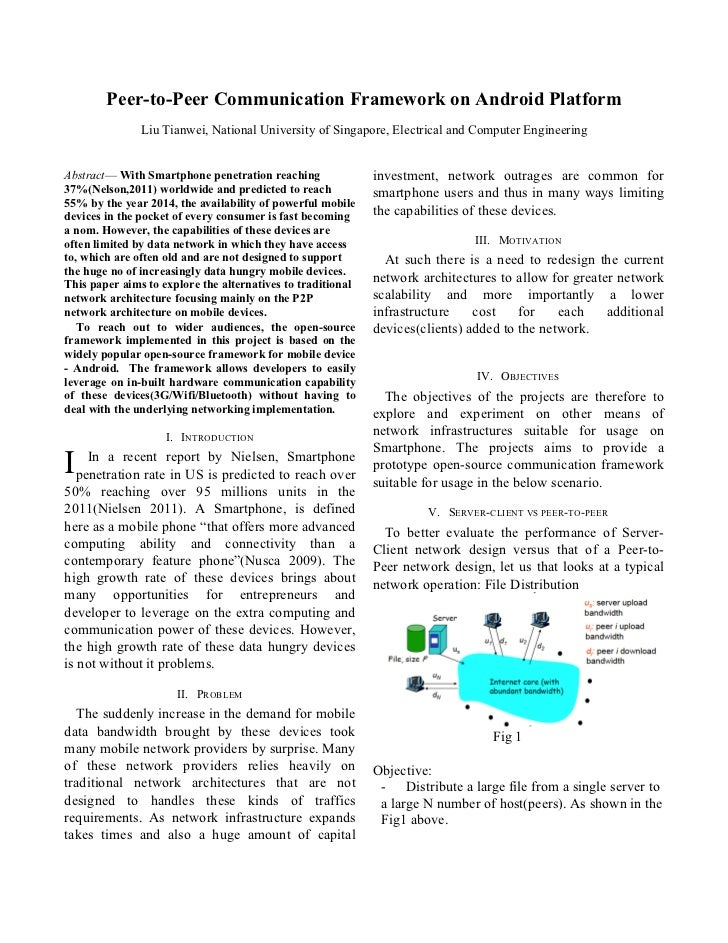 Peer-to-Peer Communication Framework on Android Platform               Liu Tianwei, National University of Singapore, Elec...