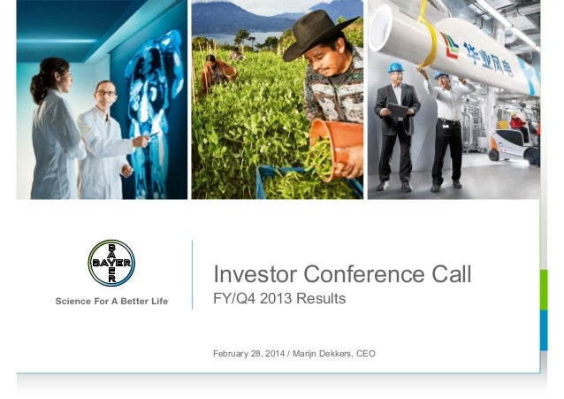 Investor Conference Call FY/Q4 2013 Results  February 28, 2014 / Marijn Dekkers, CEO