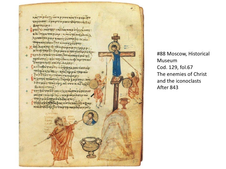 #88 Moscow, Historical Museum<br />Cod. 129, fol.67<br />The enemies of Christ and the iconoclasts<br />After 843<br />