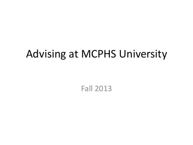 Advising at MCPHS University Fall 2013