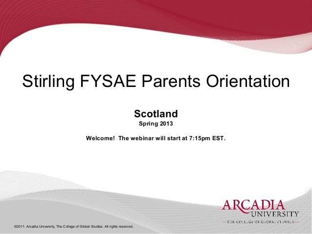 Stirling FYSAE Parents Orientation                                                                                 Scotlan...