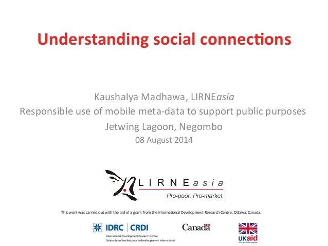 Understanding social connections