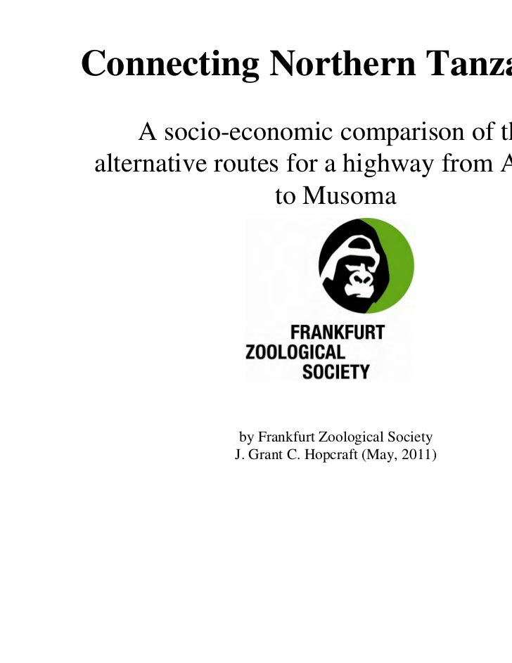 Connecting Northern Tanzania     A socio-economic comparison of thealternative routes for a highway from Arusha           ...