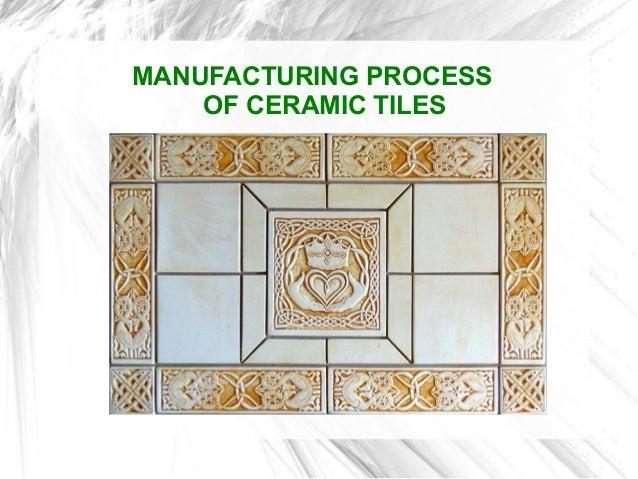 Ceramic tile process