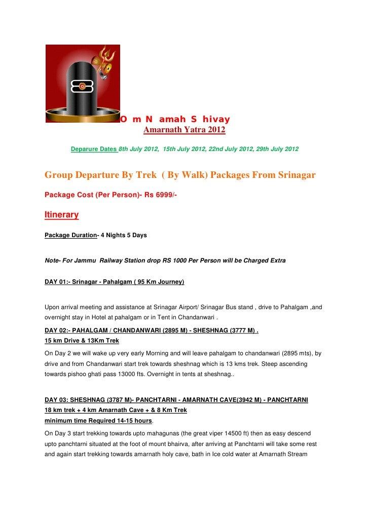 Om Namah Shivay                               Amarnath Yatra 2012         Deparure Dates 8th July 2012, 15th July 2012, 22...