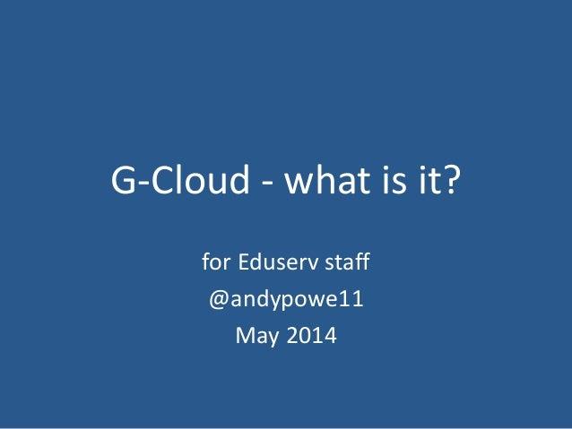 G cloud - what is it?