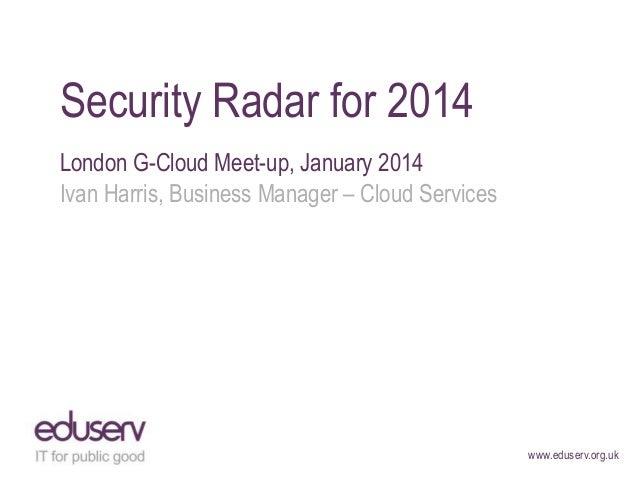 Security radar for 2014