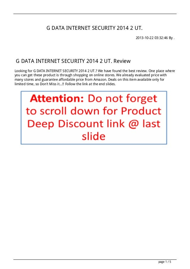 G DATA INTERNET SECURITY 2014 2 UT. 2013-10-22 03:32:46 By .  G DATA INTERNET SECURITY 2014 2 UT. Review Looking for G DAT...