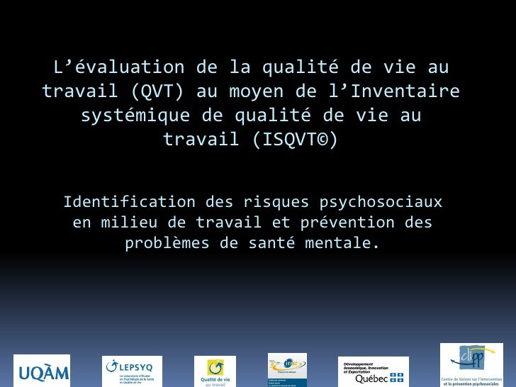 L'évaluation de la qualité de vie autravail (QVT) au moyen de l'Inventaire   systémique de qualité de vie au           tra...