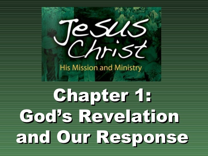 Chapter 1: God's Revelation  and Our Response
