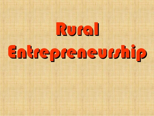 Rural entrepreneurship in detail