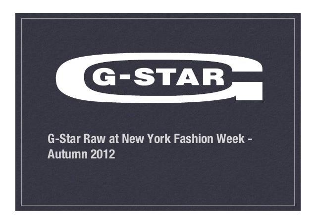 G-Star Raw at New York Fashion Week -Autumn 2012