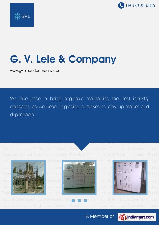 08373903306A Member ofG. V. Lele & Companywww.gvleleandcompany.comElectrical Contractors and Engineers Control Panel Manuf...