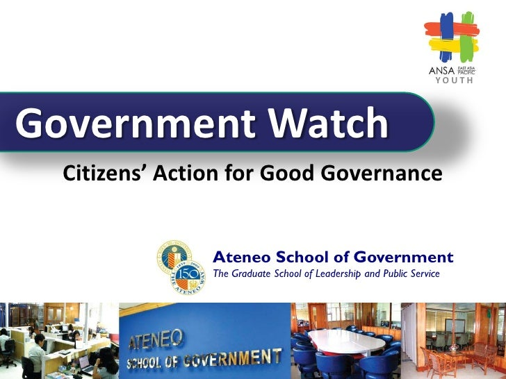 YOUTH     Government Watch   Citizens' Action for Good Governance                   Ateneo School of Government           ...