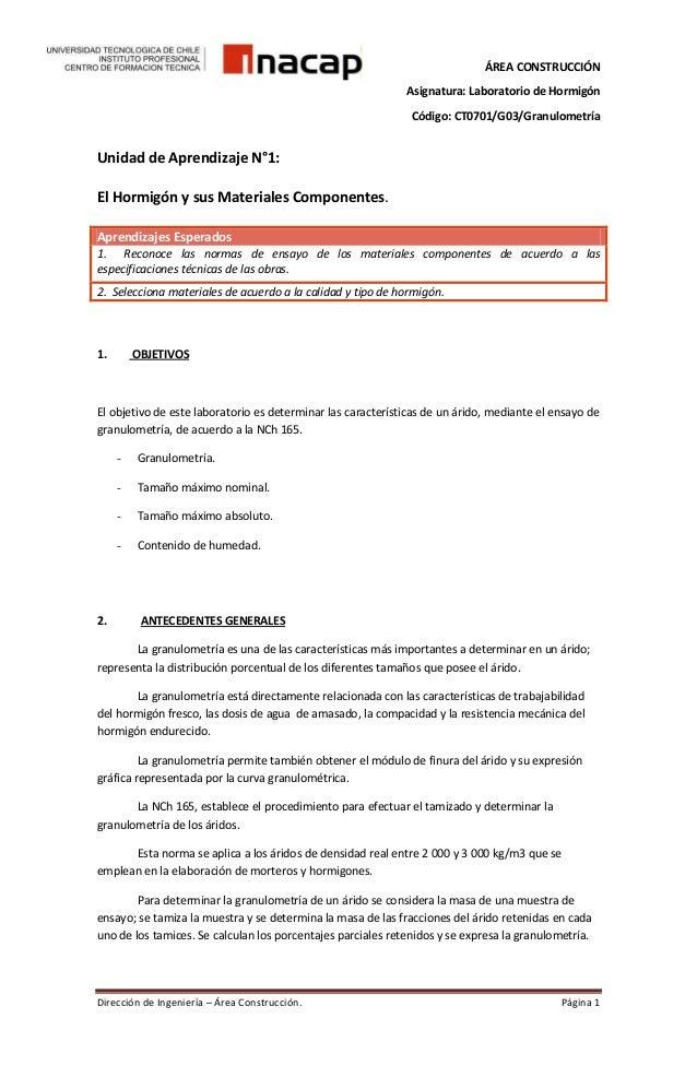 ÁREA CONSTRUCCIÓN Asignatura: Laboratorio de Hormigón Código: CT0701/G03/Granulometría  Unidad de Aprendizaje N°1: El Horm...