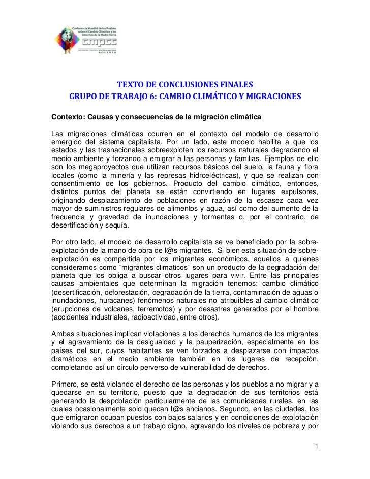TEXTO DE CONCLUSIONES FINALES     GRUPO DE TRABAJO 6: CAMBIO CLIMÁTICO Y MIGRACIONESContexto: Causas y consecuencias de la...