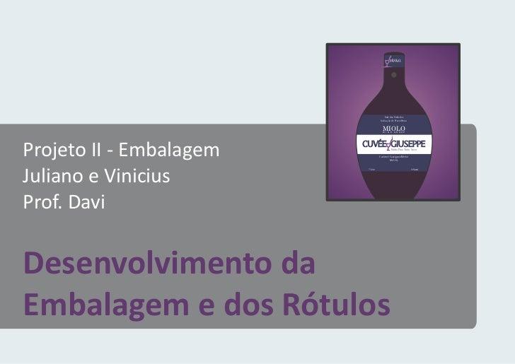 Projeto de Criação de Embalagem para garrafa de vinho