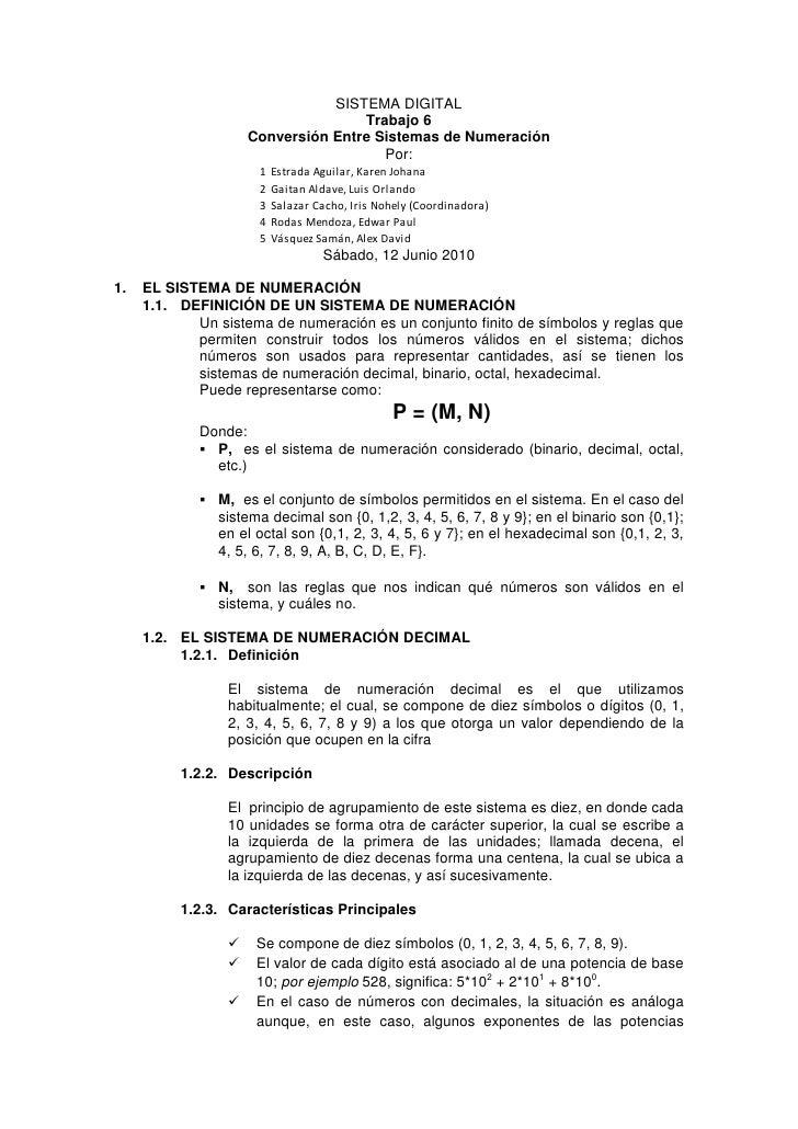 SISTEMA DIGITAL<br />Trabajo 6<br />Conversión Entre Sistemas de Numeración<br />Por:<br />Sábado, 12 Junio 2010 <br />EL ...