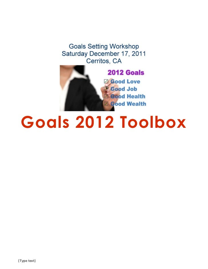 Goals 2012 Toolbox[Type text]