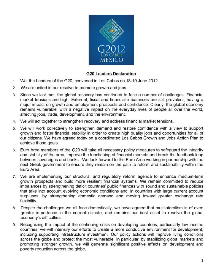 G20 Leaders Declaration1.     We, the Leaders of the G20, convened in Los Cabos on 18-19 June 2012.2.     We are united in...