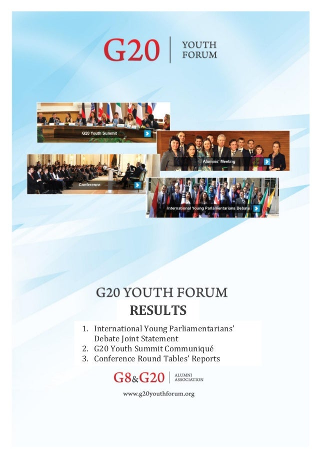 RESULTS1. International Young Parliamentarians'Debate Joint Statement2. G20 Youth Summit Communiqué3. Conference Round Tab...