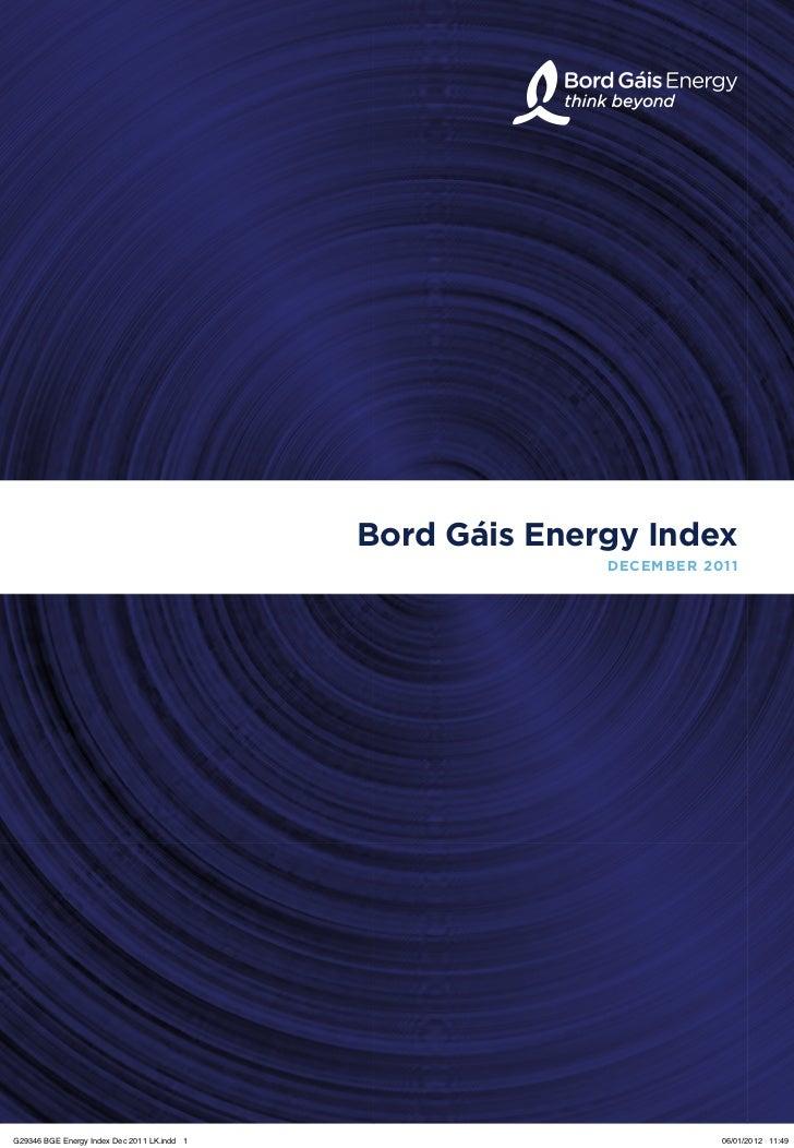 Bord Gáis Energy Index                                                           DECEMBER 2011G29346 BGE Energy Index Dec ...