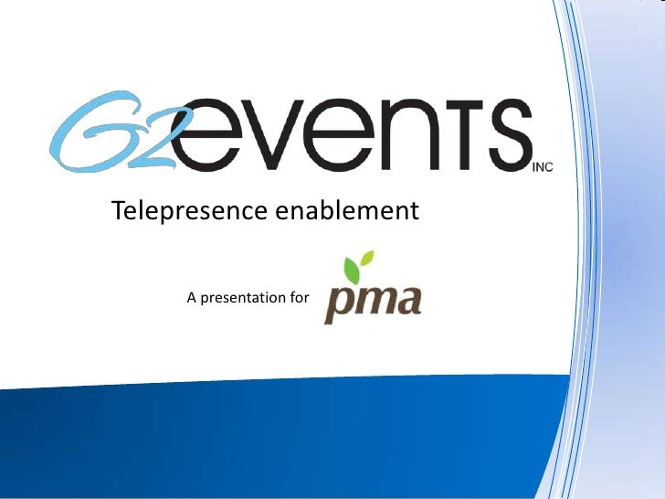 G2Events telepresence-enabled event services - pma