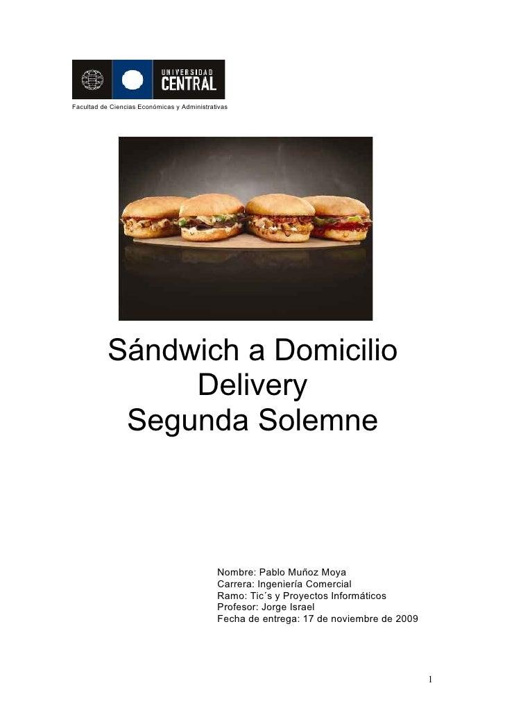 Facultad de Ciencias Económicas y Administrativas                Sándwich a Domicilio                 Delivery            ...