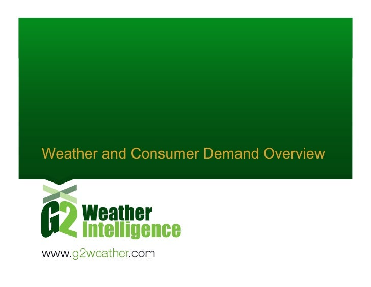 The Impact of Weather on Consumer Demand