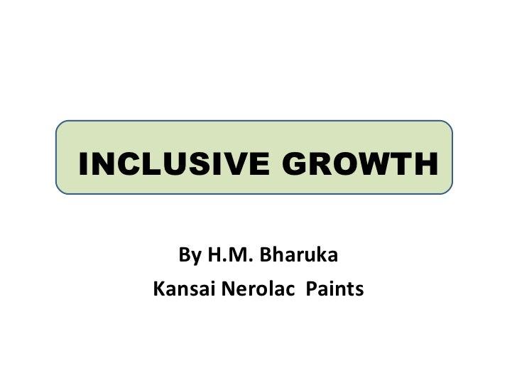 INCLUSIVE GROWTH By H.M. Bharuka Kansai Nerolac  Paints