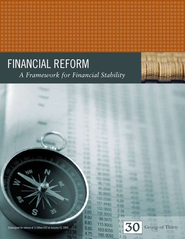 Financial ReFoRm           A Framework for Financial Stability     embargoed for release at 11:00am eST on January 15, 200...