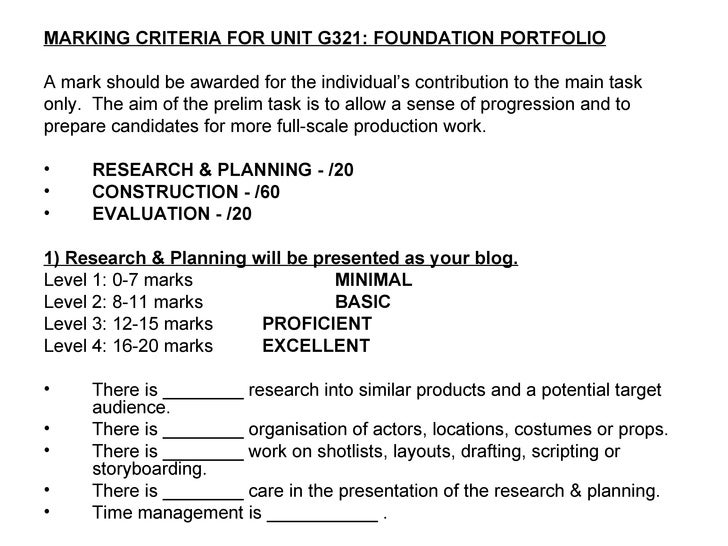 <ul><li>MARKING CRITERIA FOR UNIT G321: FOUNDATION PORTFOLIO </li></ul><ul><li>A mark should be awarded for the individual...