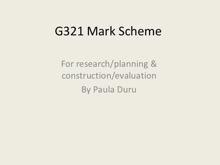G321 Mark Scheme and Specification