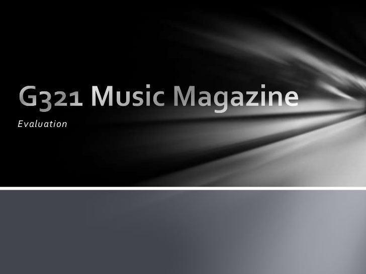 G321 Music Magazine Evaluation