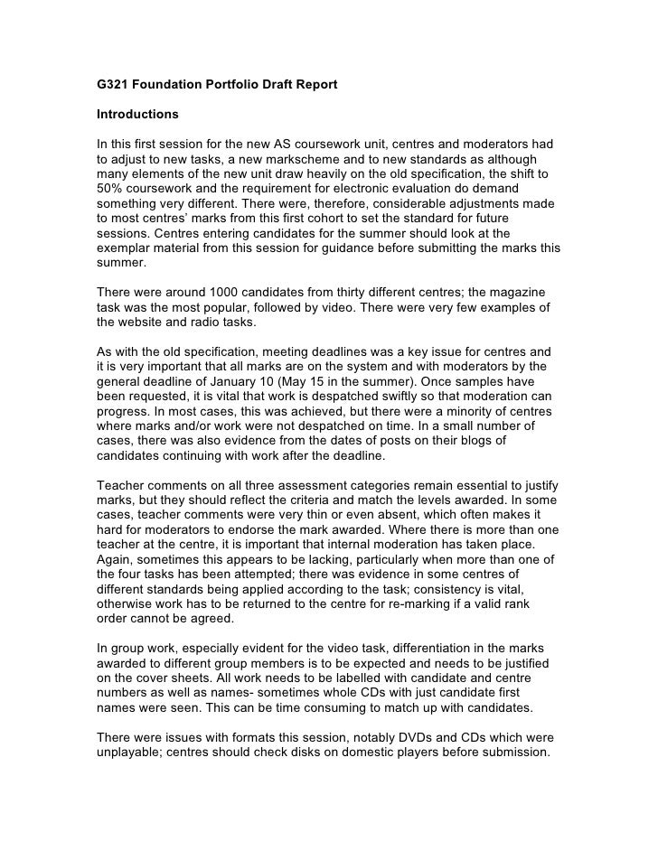 G321 Foundation Portfolio Draft Report  Introductions  In this first session for the new AS coursework unit, centres and m...