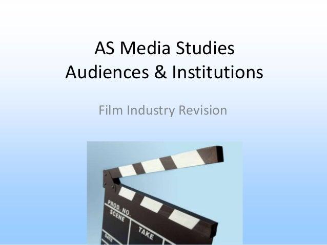 AS Media Studies Audiences & Institutions Film Industry Revision