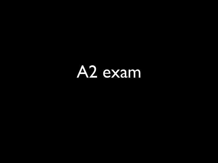 A2 exam