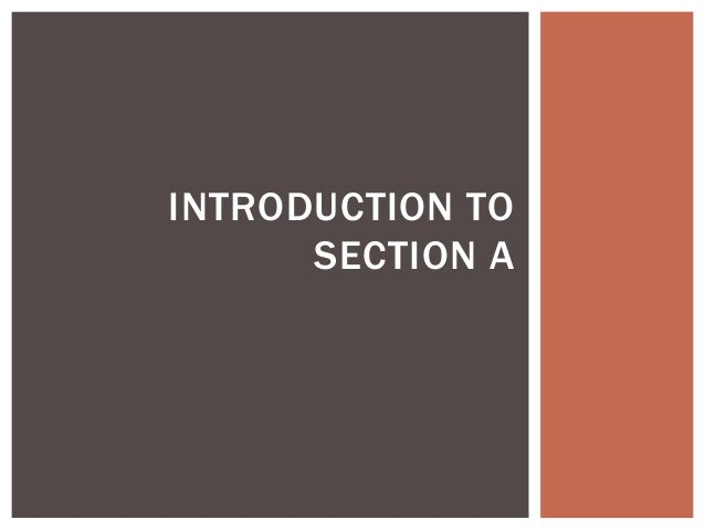 INTRODUCTION TO SECTION A