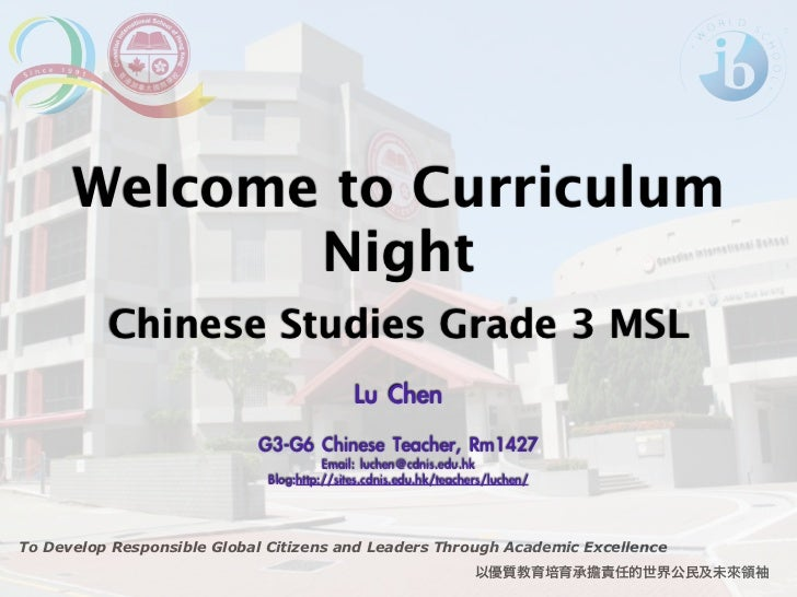 Welcome to Curriculum             Night          Chinese Studies Grade 3 MSL                                             L...