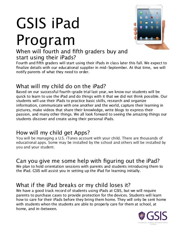 GSIS iPad Program  When will fourth and fifth graders buy and start using their iPads? Fourth and fifth graders will start u...