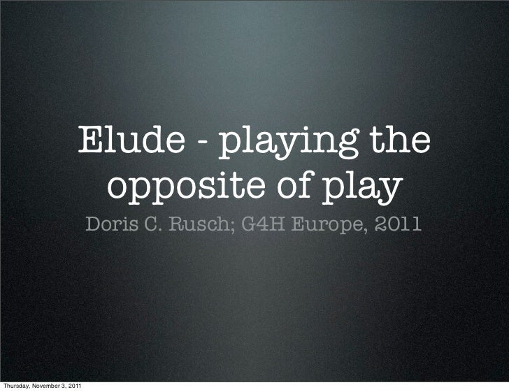 Elude by Doris C. Rusch - Games for Health Europe 2011