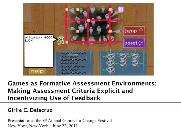 Games as Formative Assessment Environments