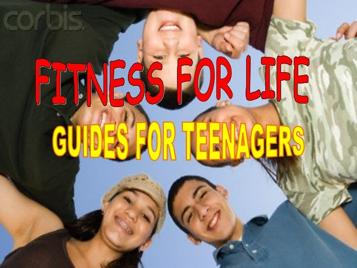 FITNESS FOR LIFE GUIDES FOR TEENAGERS