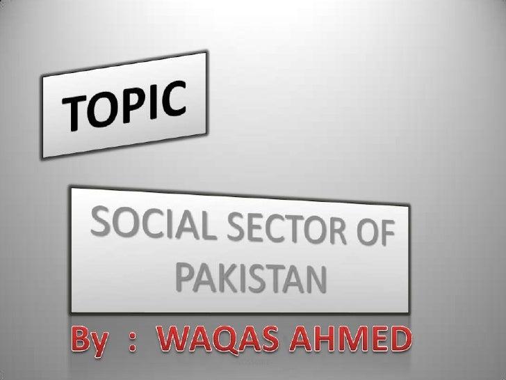 SOCIAL SECTOR OF PAKISTAN